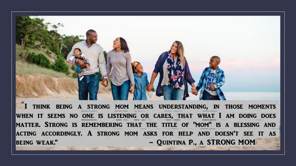 Quintina P. Strong Mom quote