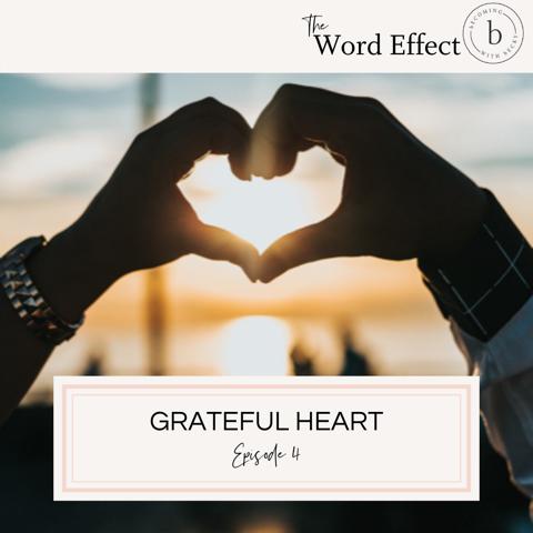 grateful heart episode