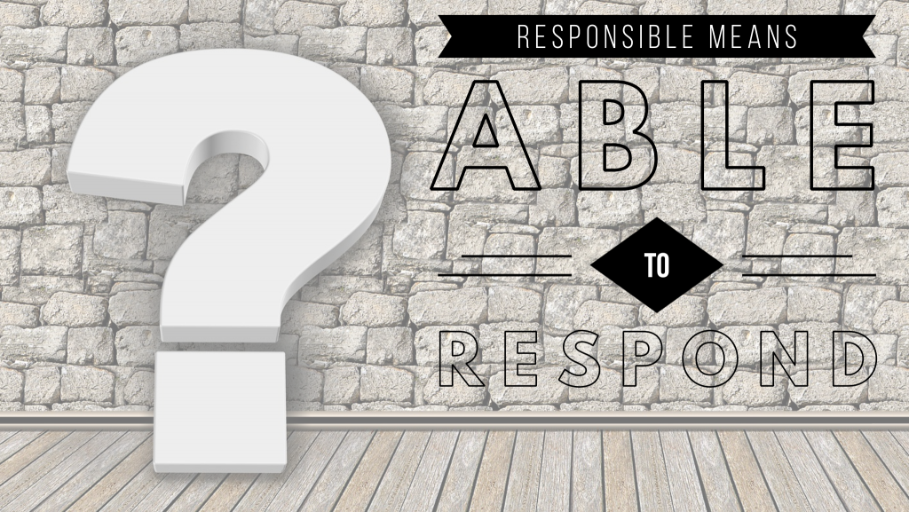 respons-able